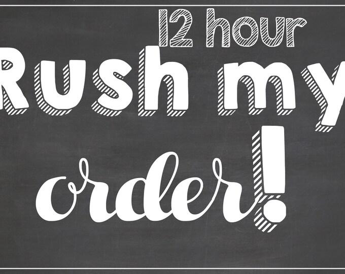 12 Hour Rush Add-On for Any Birthday Board / *Digital File* / Rush My Order / Rush Chalkboard