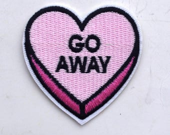Go Away Conversation Heart Embroidered Bulk Iron On Patch Applique GA41717
