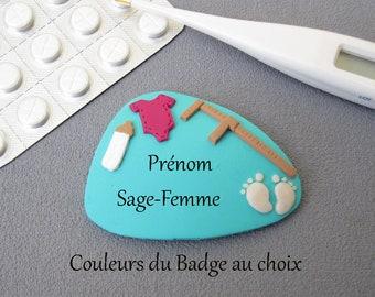 Badge prénom infirmière Puéricultrice, badge prénom Sage-Femme, couleur du badge au choix, badge fimo, badge cadeau personnalisable,