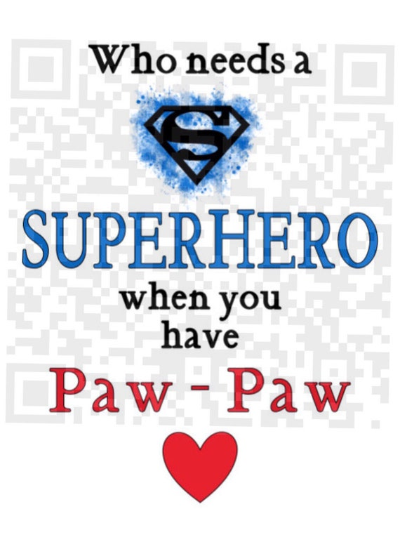 Sublimation template, Who needs a Superhero when you have Paw Paw PNG, Sublimation, Digital Download, Instant Download, Grandfather