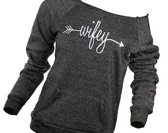 Women's sweatshirt. Wife shirt. Wifey shirt. bachelorette party gift. wifey. wifey shirt. off the shoulder top. off the shoulder sweater