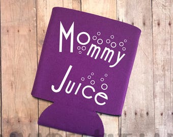 Mommy Juice - Can cooler