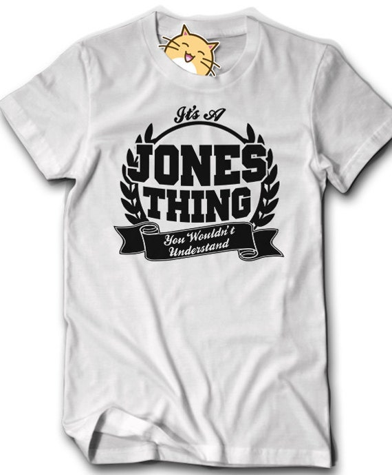 Custom Any Name Family Reunion Shirt It 39 S A Jones Thing