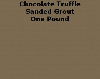 Chocolate Truffle SANDED Brown Grout - 1 Pound for Walls, Floors, Counter Tops, Backsplashes, Tubs, Showers, Mosaics