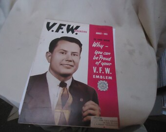 Vintage August 1953 V.F.W. Magazine, Why You Can Be Proud Of Your V.F.W. Emblem, collectable
