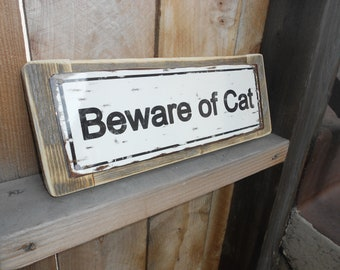 Recycled wood framed metal street sign-beware of cat