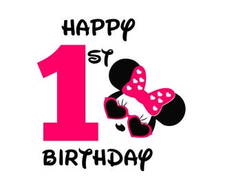 Minnie Mouse Happy 1st Birthday girl svg file; Minnie Mouse svg; svg file; dxf file
