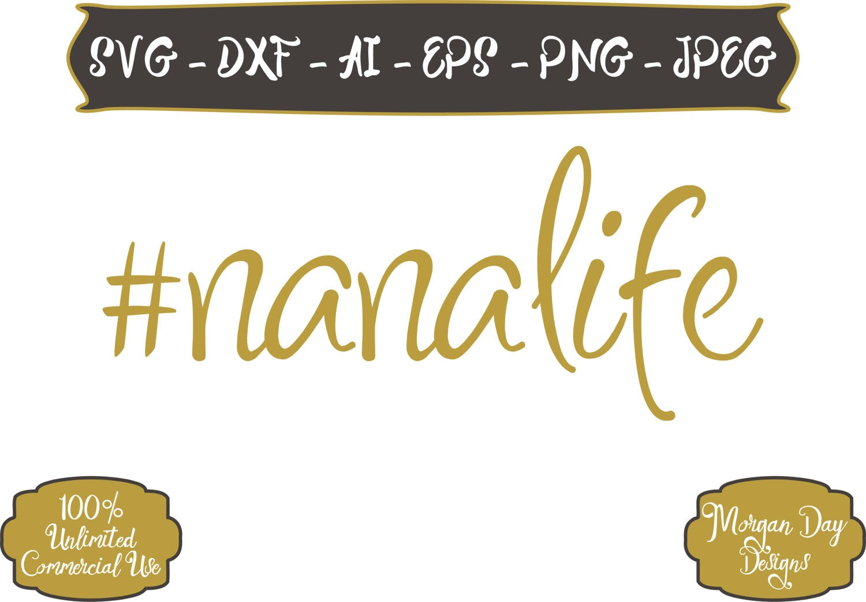 Download Nana Life SVG Hashtag Nana Life SVG Hashtag SVG Life svg