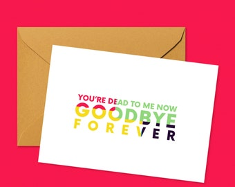 Goodbye Forever - farewell/goodbye greeting card for departing coworker, friend or relative