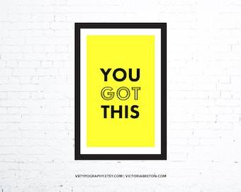 """You Got This - 11"""" x 17"""" typography print, inspirational, motivational, fitness poster, workout, cardio, weight lifting, gym decor poster"""