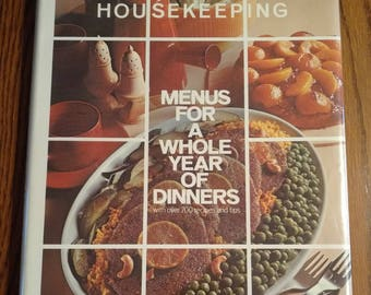 Good Housekeeping Menus For A Whole Year Of Dinners: Over 700 Recipes and Tips Vintage 1971 Cookbook