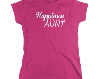 Happiness Is Being An Aunt Shirt, new aunt, gift for sister, new baby - ID: 690