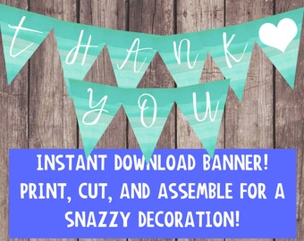 Thank You Banner - Printable - DIY - Digital Print - Instant Download - Wedding - Turquoise - White