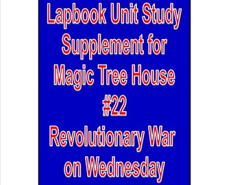 Lapbook unit study Supplement for Magic Tree House book 22 Revolutionary War on Wednesday