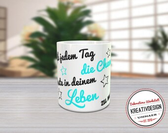 """Motif Cup * """"give every day..."""""""