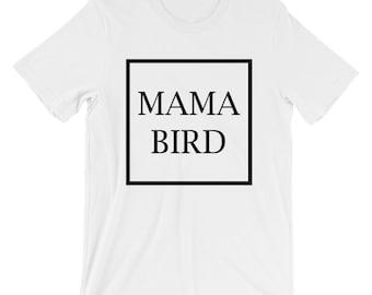 Mama Bird Tee