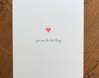 You Are The Best Thing Letterpress Art Print