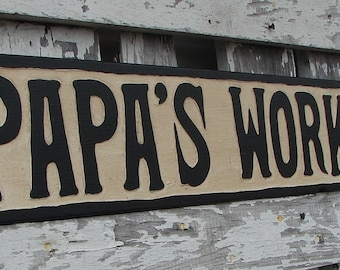Papa's Workshop sign