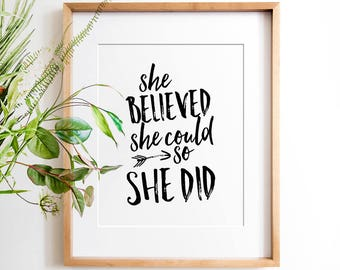 Gift for her, Printable quotes, She believed she could so she did, Inspirational quote, Wall art, Best friend gift, Gift for sister