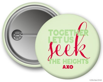 AXO Alpha Chi Omega Motto Sorority Greek Button