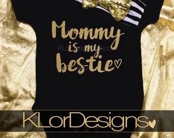 Mommy and me outfit, Mommy is My Bestie, first Mother's day, baby girl, Baby Girl outfit, new mom gift, Mother's Day gift, new mom, mommy