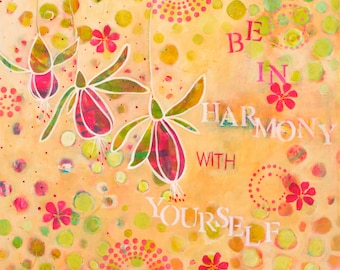 Be In Harmony With Yourself Fine Art Inspirational Print