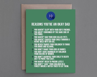 """Funny Father's Day Card. For Dad, Father. Humor, Humorous, Sarcastic, Snarky. Greeting Card. """"Reasons You're A Great Dad"""" (CSF02)"""