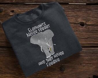 Elephants Never Forget and they Never Forgive Zoo Elephant Shirt Pacaderm Trunk Elephant with a Knife Animal Pun Funny Animal Shirt