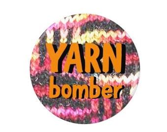 Yarn Bomber   - Knitting Badge/Fridge Magnet - yarn bombing