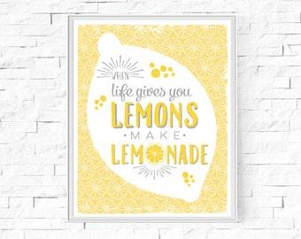 "Printable When Life Gives You Lemons Make Lemonade Print - Instant Download - Wall Art - Inspirational Print - Home Decor - 8""x10"" and A4."