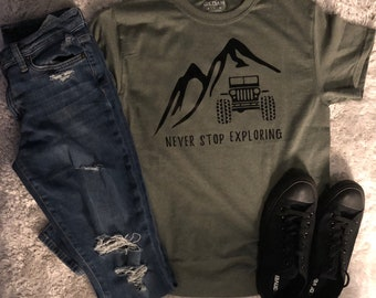 Never Stop Exploring Jeep Mountain Shirt
