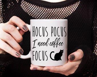Halloween Mug Black Cat Mug Hocus Pocus I Need Coffee to Focus Mug, Funny Mug Gift, Halloween Coffee Mug, Ceramic Mug Coffee Lover Gift