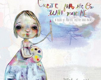 Create for the One Who Made Me -  book by Mindy Lacefield
