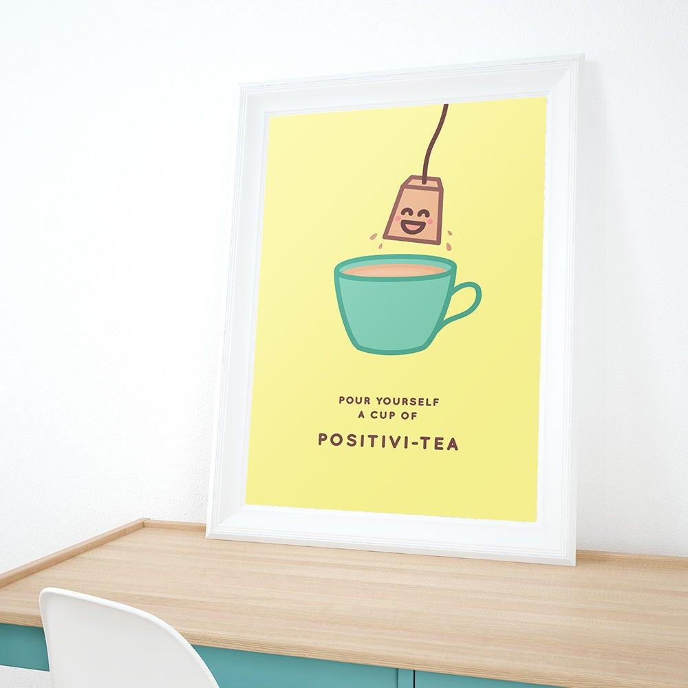 A5/A4 positivi-tea wall print. Pour yourself some