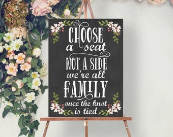 Country Bloom Chalk Wedding Seating Sign File - Wedding Welcome Sign - Pick A Seat Not A Side - 8x10 - 11x14 - 18x24 - Digital File - DIY