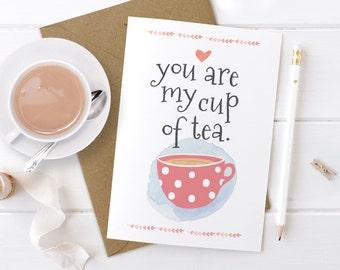 Cute Valentines Day Card, Romantic Card, Love Card, Anniversary Card, Boyfriend Card, Girlfriend Card, You Are My Cup of Tea, Him, Her