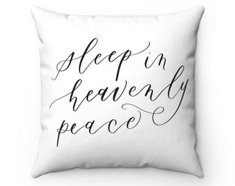 Sleep In Heavenly Peace Pillow Case 16X16 20X20 Housewarming Gift Lettering Calligraphy Pillow Cover Home Decor Pillows