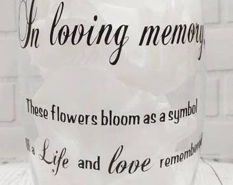 Memorial Vase - In Loving Memory Vase - Wedding Decor - Sympathy Gift - Funeral Centerpiece -  Custom Vase - Glass Vase - Rest In Peace