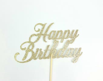 Happy Birthday Cake Topper, Glitter Cake Topper, Happy Birthday Topper, Birthday Party Decor, Gold Glitter Birthday Topper
