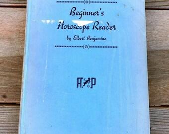 Beginner's Horoscope Reader by Elbert Benjamine Hardcover 1943