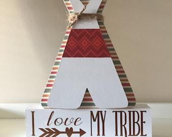 I Love My Tribe, Wooden Teepee