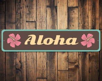 Aloha Sign, Aloha Decor, Hawaiian Gift, Hawaii Lover Sign, Hawaii Lover Decor, Flower Sign, Hello Aloha Gift, Quality Aluminum ENS1003255