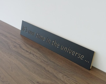 Wall plaque 'its our time'