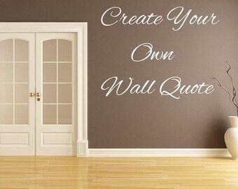 Custom Wall Cling, Any Font , Any Size