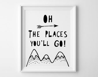Nursery art, wall art quote, Oh the places you'll go, nursery print, Scandinavian print, kids room decor, affiche scandinave, kids wall art