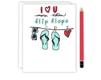 I Love You More Than - Flip Flops - I Love You - Beach Card