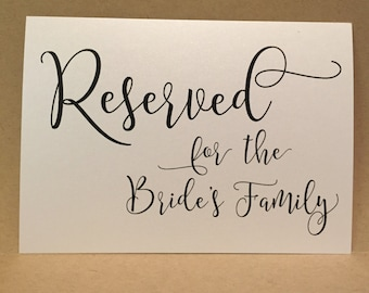 Reserved Wedding Reception Sign Bride's Family Table Card - Wedding Ceremony Signage