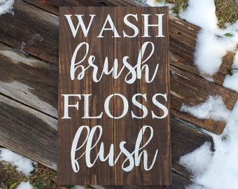 Wash Brush Floss Flush wooden sign//Christmas gift idea//Bathroom Sign//Rustic Wooden sign//Kids bathroom//Bathroom decor