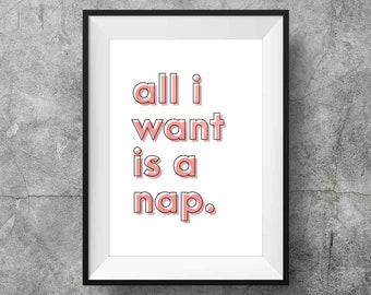 Nap 8x10 Print Nursery Office Home Decor