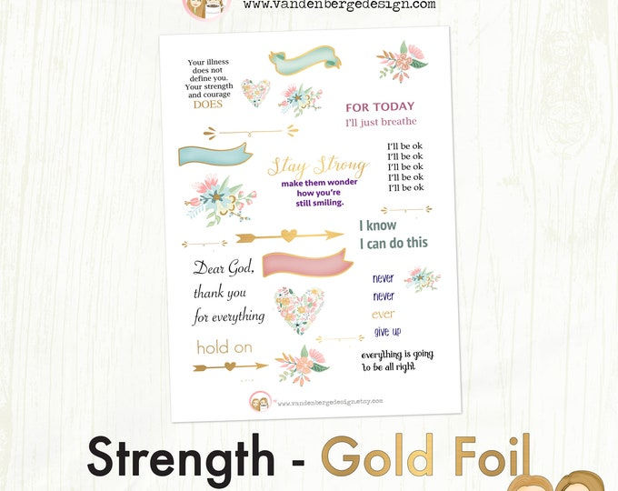 FOIL Planner Calendar Stickers- Strength- 25 stickers - motivational quote stickers, gold decorative stickers